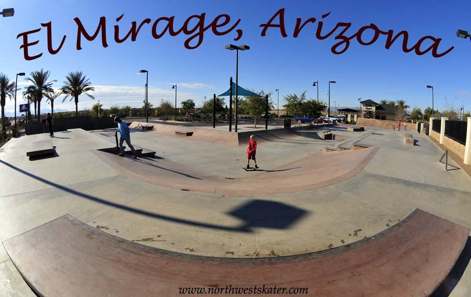 El Mirage Arizona Skatepark